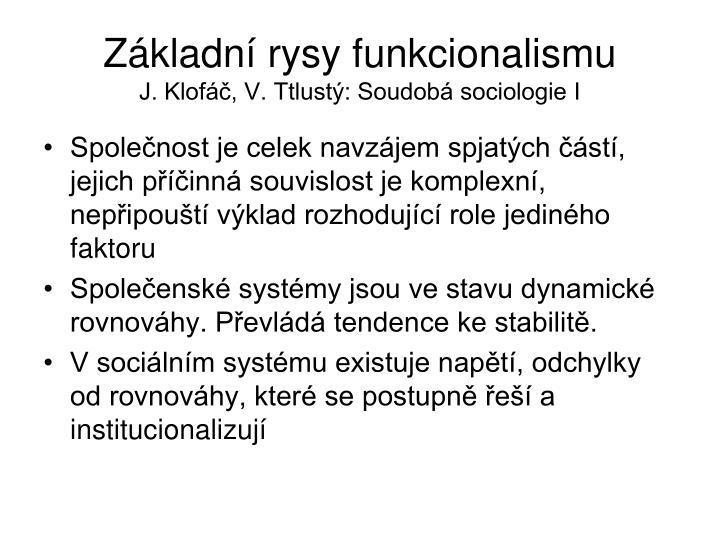 Zkladn rysy funkcionalismu