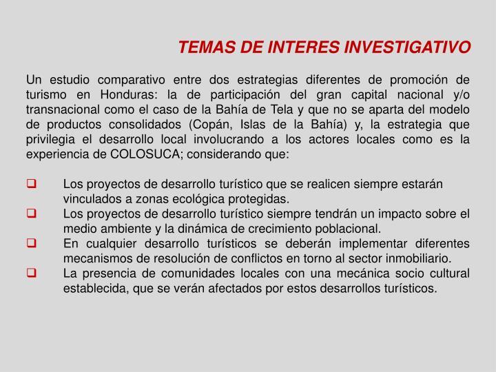 TEMAS DE INTERES INVESTIGATIVO