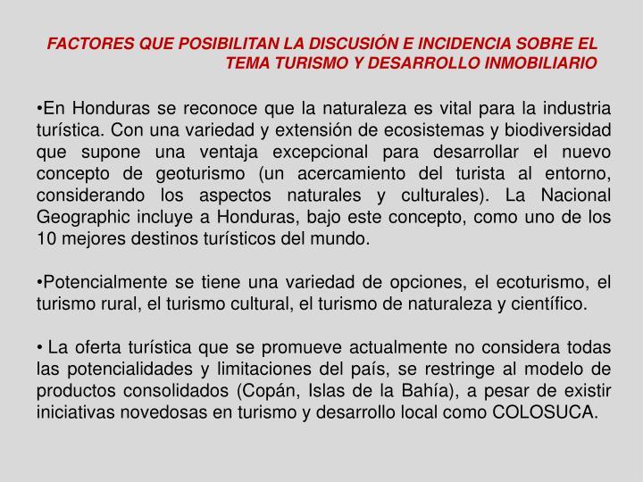 Factores que posibilitan la discusión e incidencia sobre el tema turismo y desarrollo inmobiliario