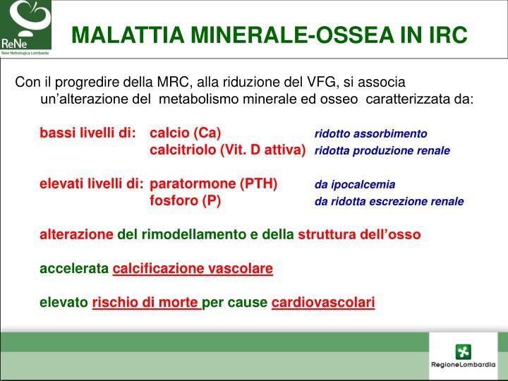 MALATTIA MINERALE-OSSEA IN IRC