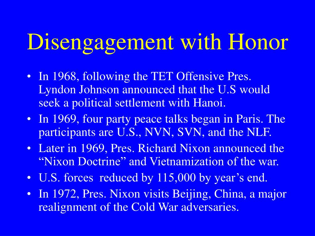 Disengagement with Honor