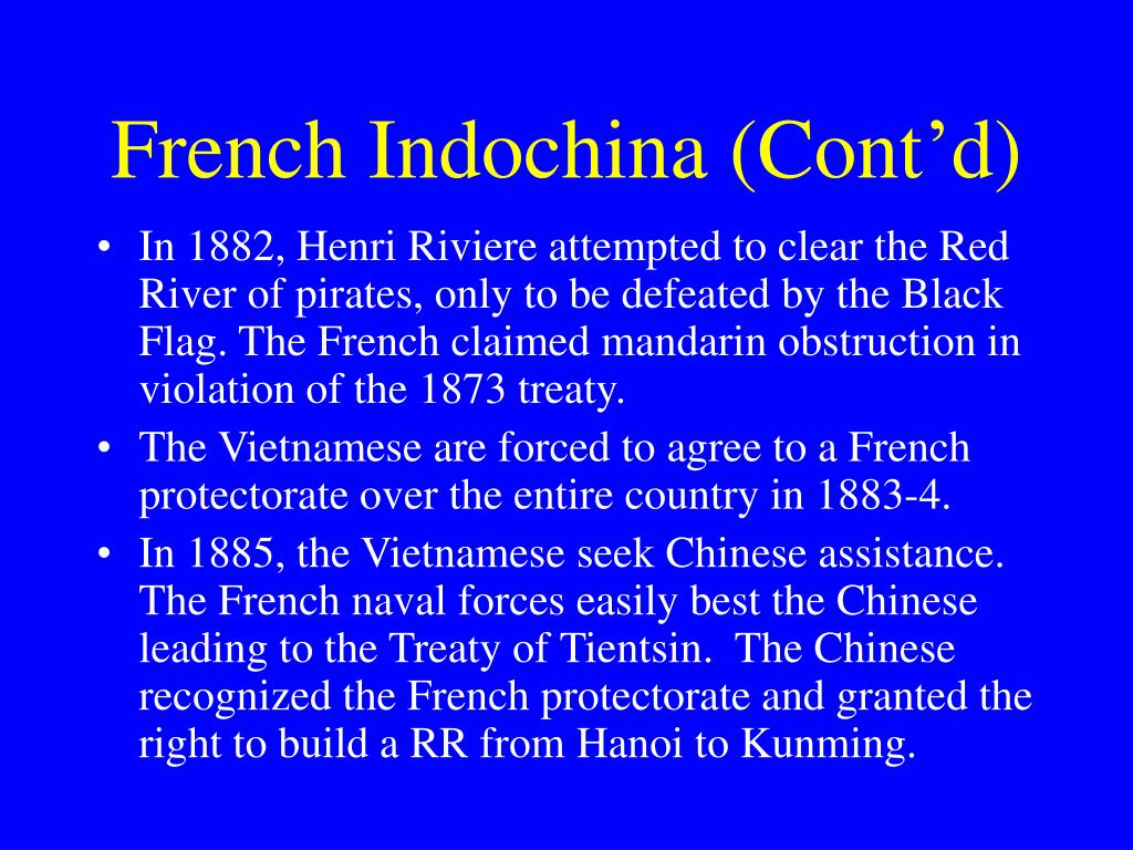 French Indochina (Cont'd)