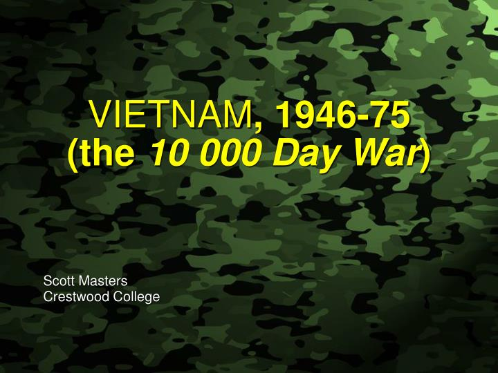 Vietnam 1946 75 the 10 000 day war