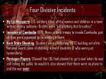 four divisive incidents