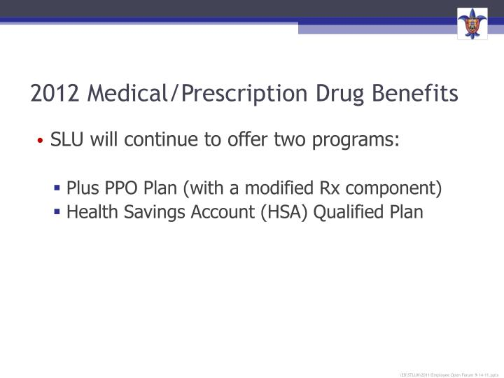 2012 Medical/Prescription Drug Benefits