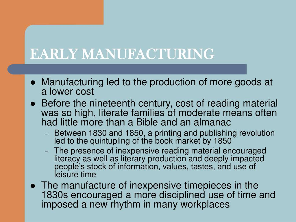 EARLY MANUFACTURING