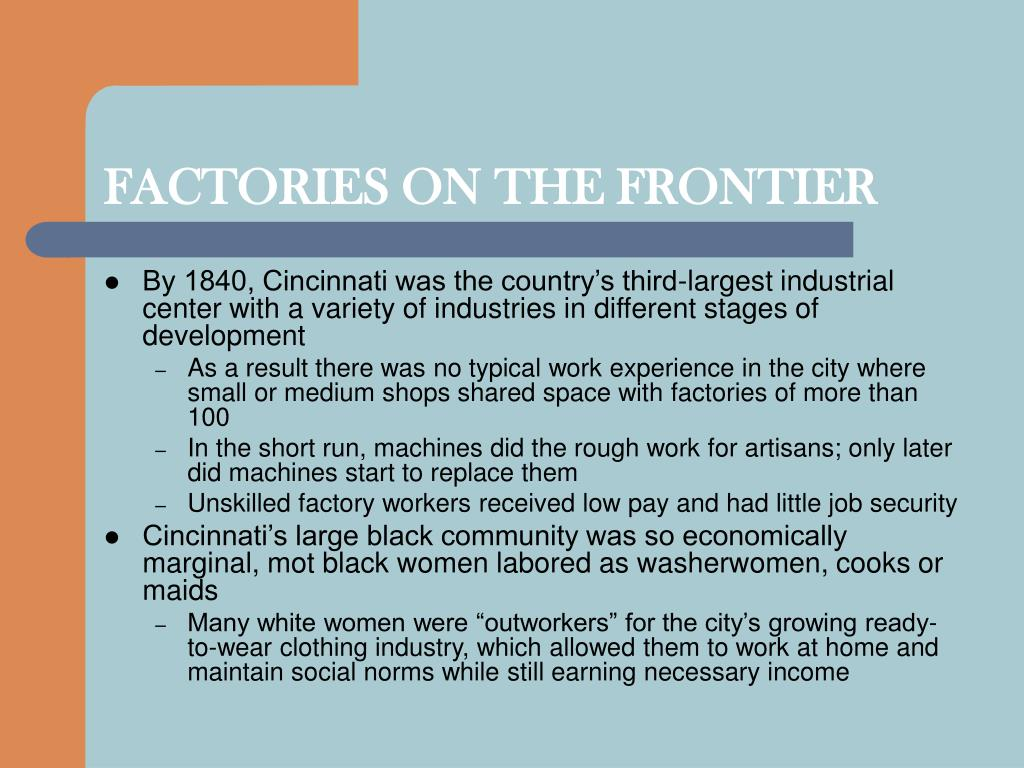 FACTORIES ON THE FRONTIER