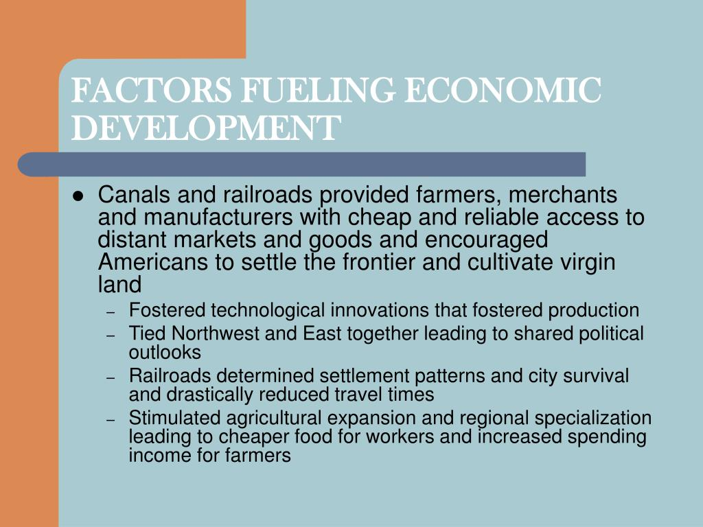 FACTORS FUELING ECONOMIC DEVELOPMENT