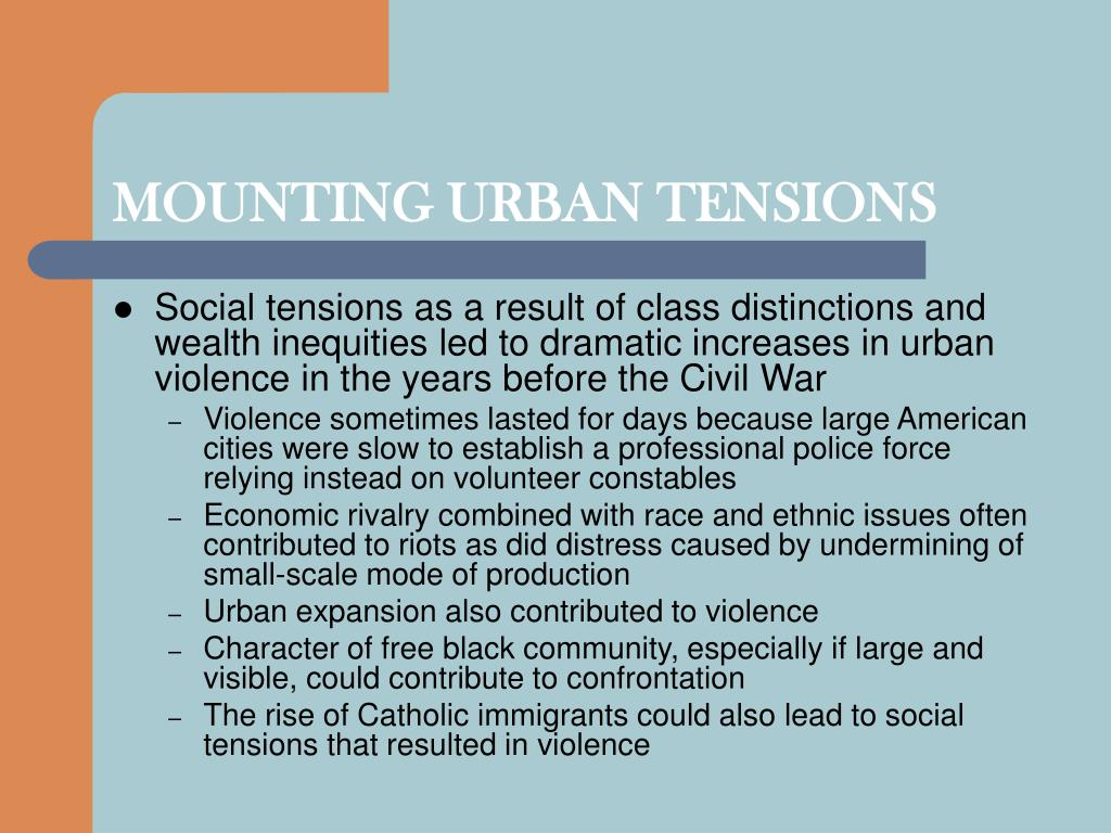 MOUNTING URBAN TENSIONS