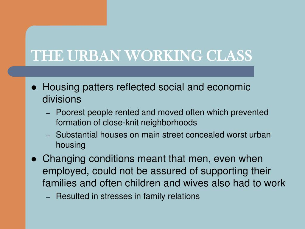 THE URBAN WORKING CLASS