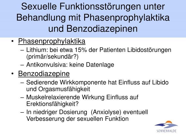 Sexuelle Funktionsstörungen unter Behandlung mit Phasenprophylaktika und Benzodiazepinen