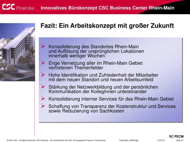 Konsolidierung des Standortes Rhein-Main