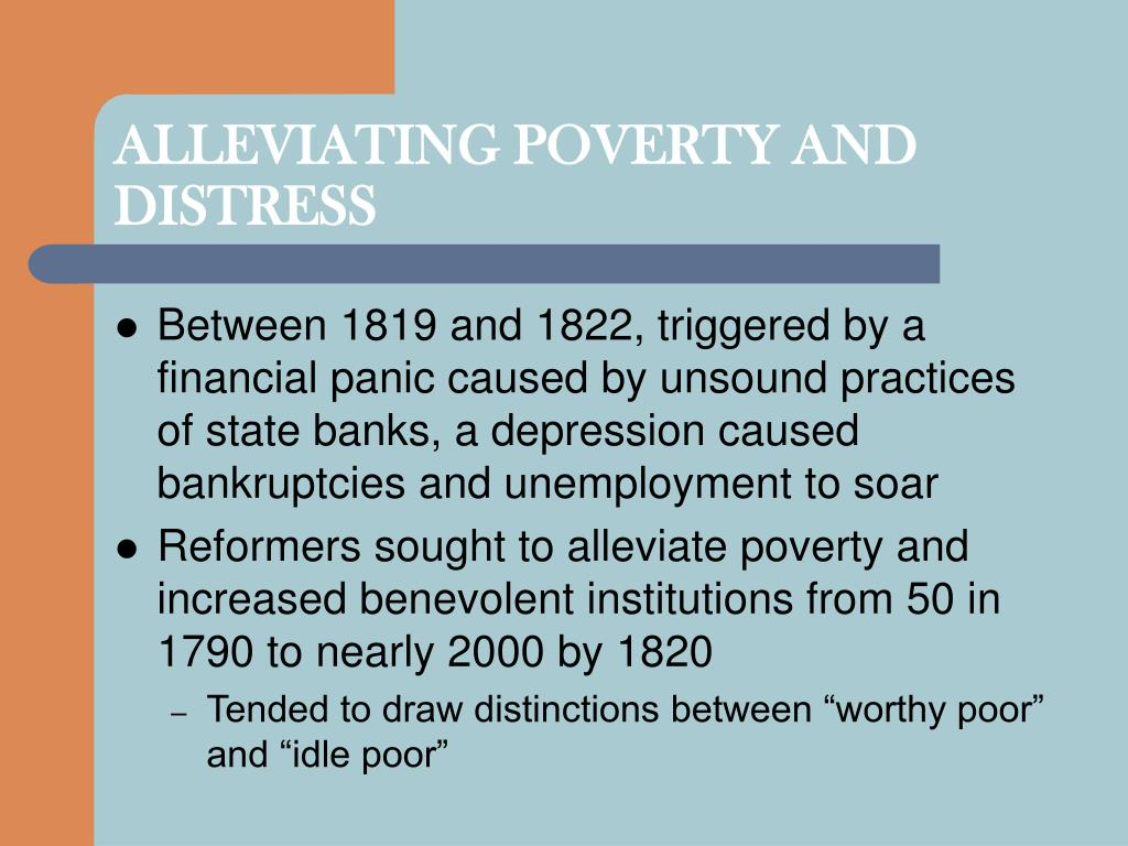 ALLEVIATING POVERTY AND DISTRESS