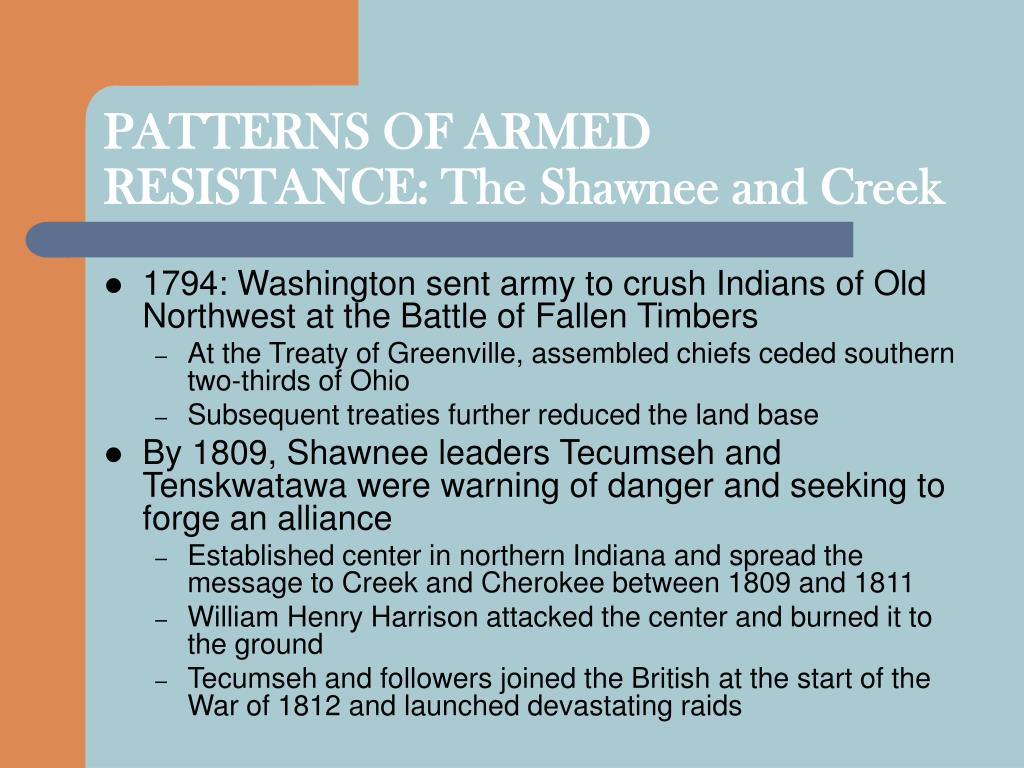 PATTERNS OF ARMED RESISTANCE: The Shawnee and Creek