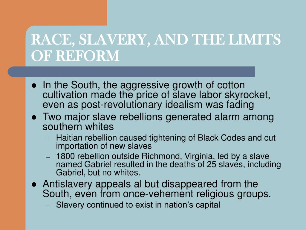 RACE, SLAVERY, AND THE LIMITS OF REFORM