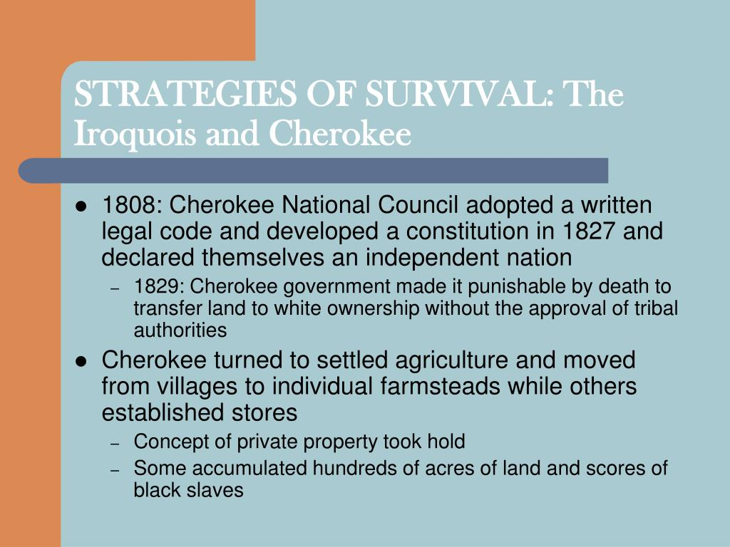 STRATEGIES OF SURVIVAL: The Iroquois and Cherokee
