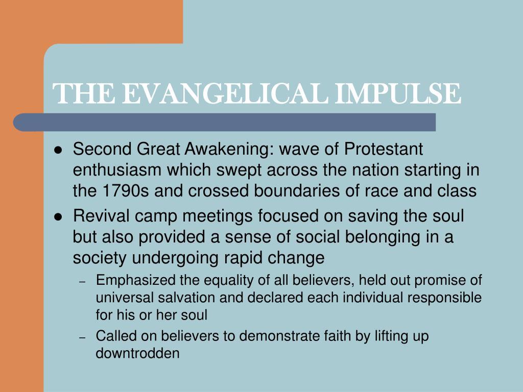 THE EVANGELICAL IMPULSE
