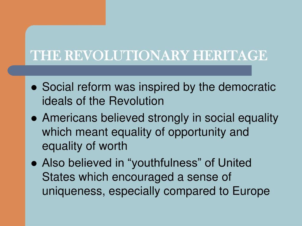 THE REVOLUTIONARY HERITAGE