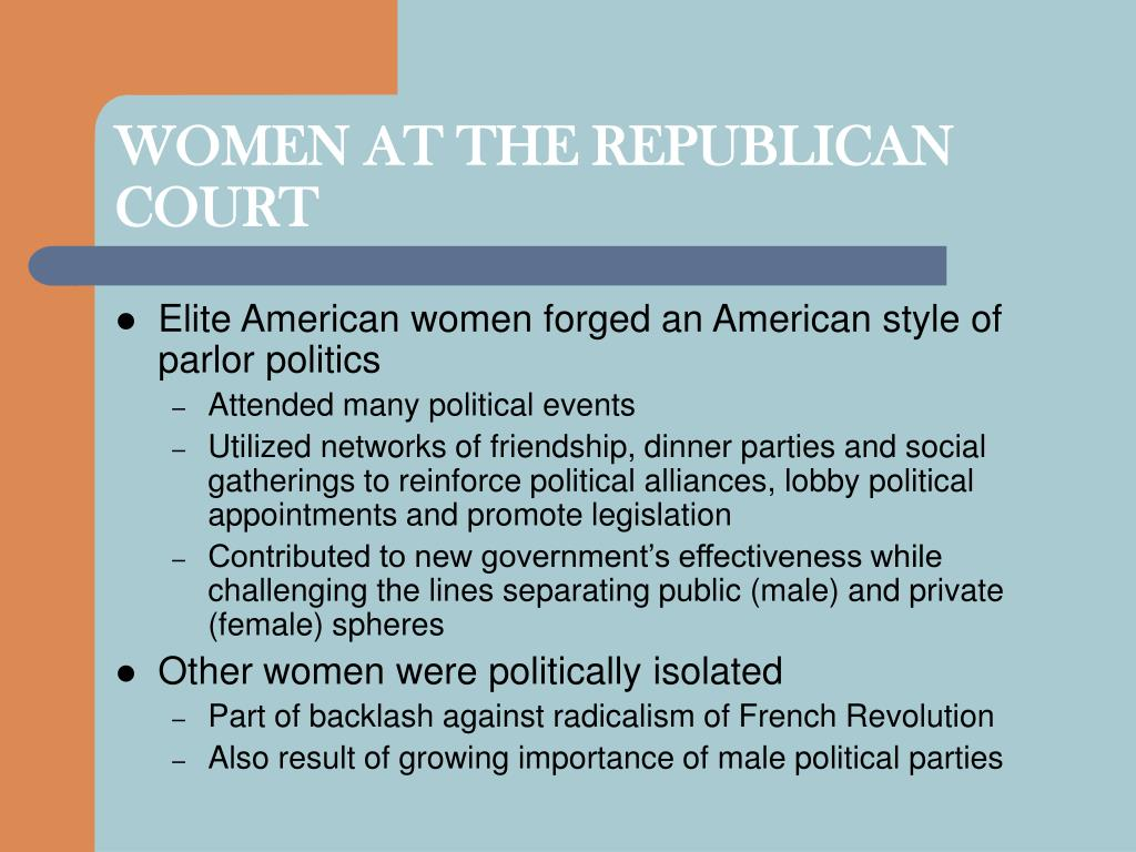 WOMEN AT THE REPUBLICAN COURT