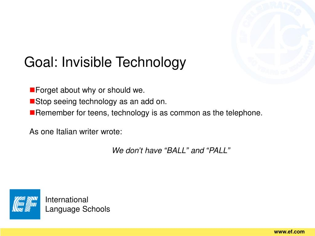 Goal: Invisible Technology