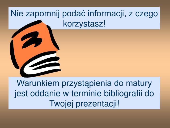 Nie zapomnij podać informacji