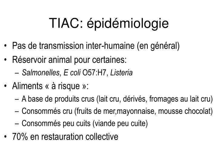 TIAC: épidémiologie