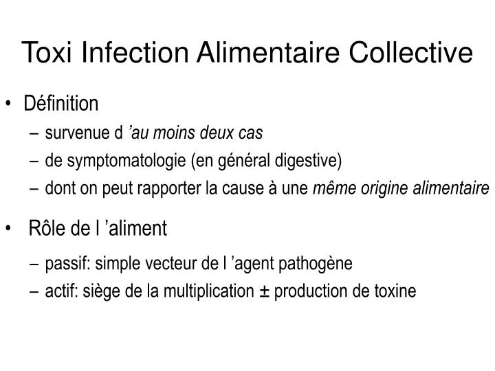 Toxi infection alimentaire collective