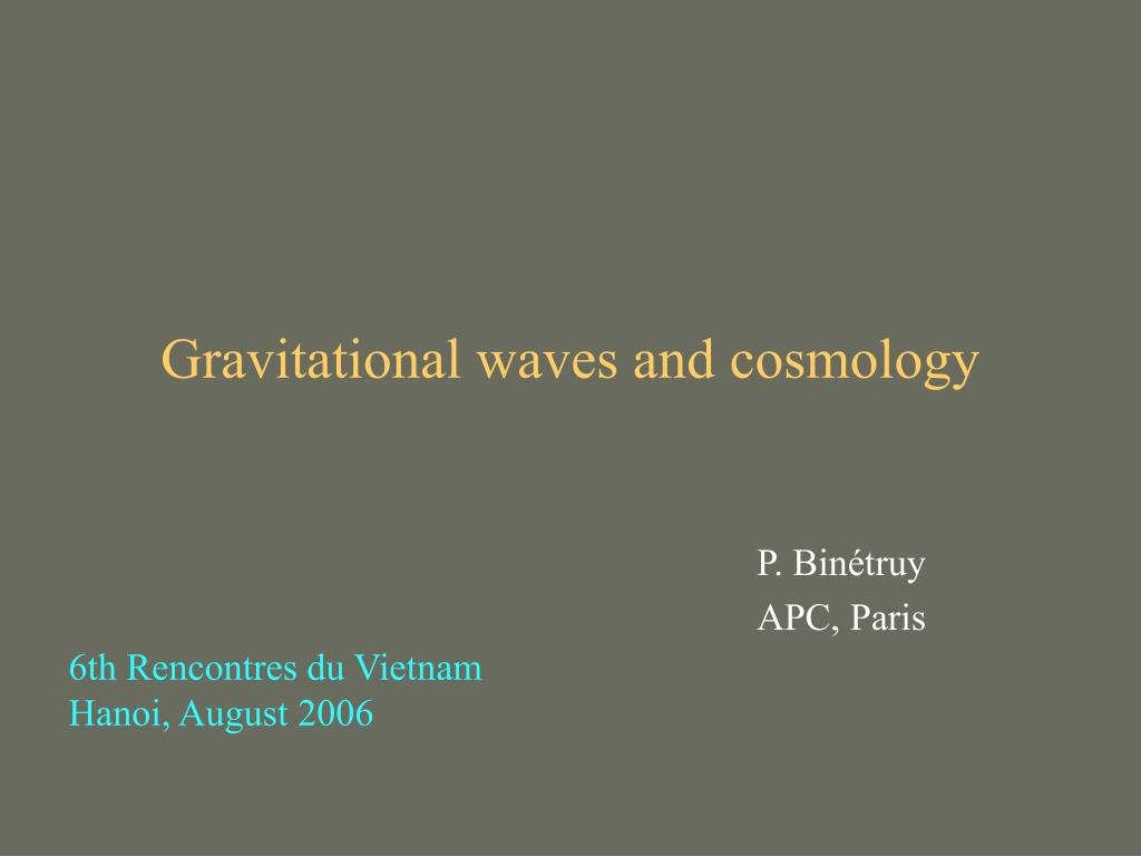 Gravitational waves and cosmology