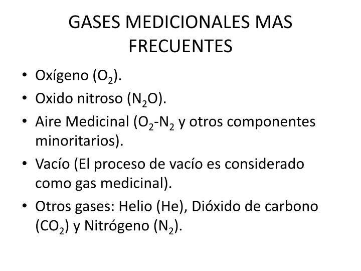 GASES MEDICIONALES MAS FRECUENTES
