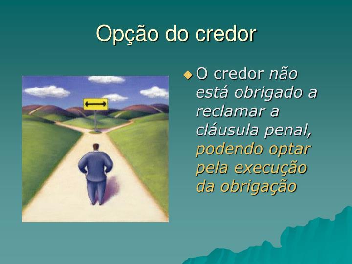 Opção do credor