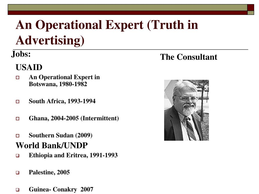 An Operational Expert (Truth in Advertising)