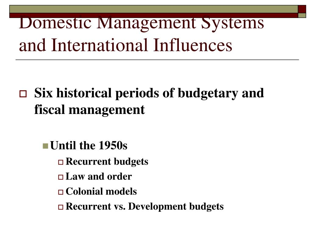 Domestic Management Systems and International Influences