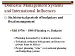 domestic management systems and international influences52