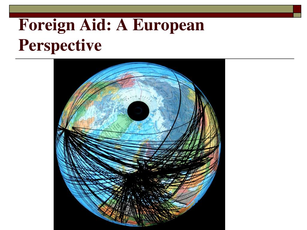 Foreign Aid: A European Perspective