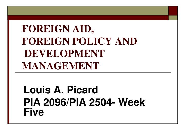 Foreign aid foreign policy and development management