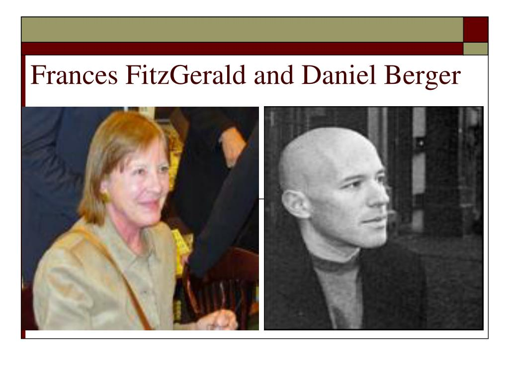 Frances FitzGerald and Daniel Berger