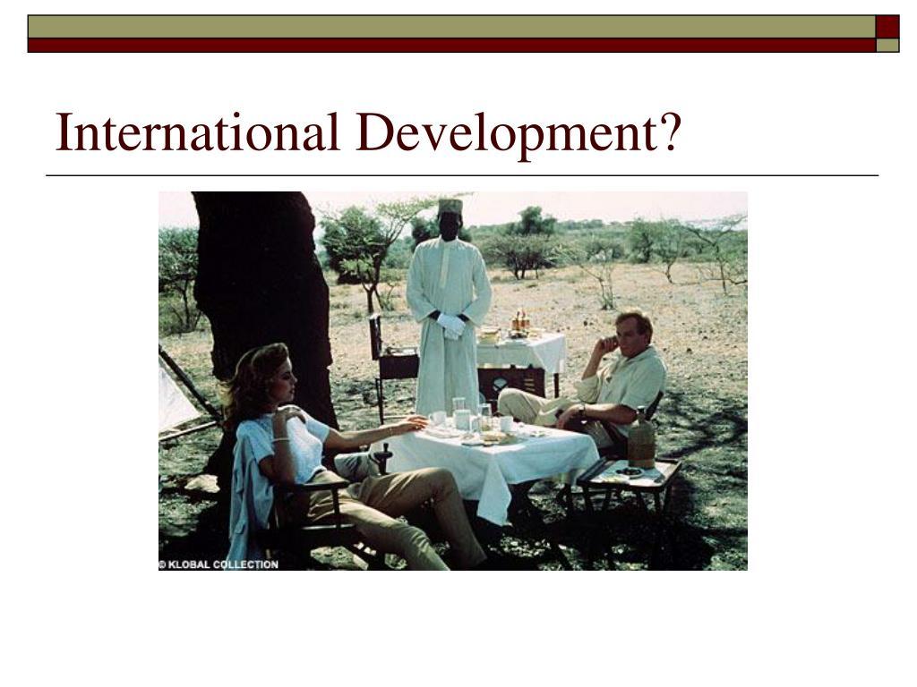 International Development?
