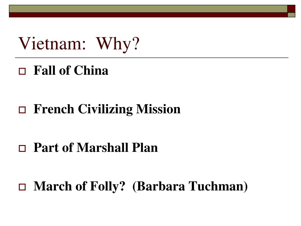 Vietnam:  Why?