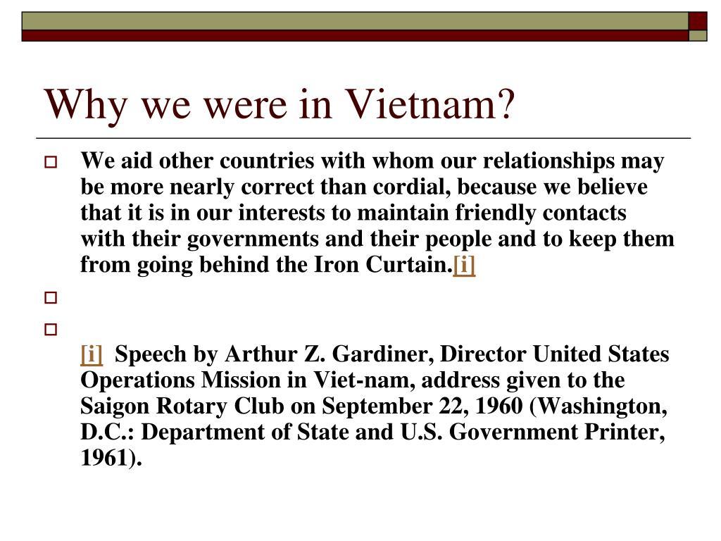 Why we were in Vietnam?