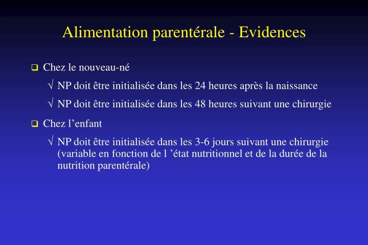 Alimentation parentérale - Evidences