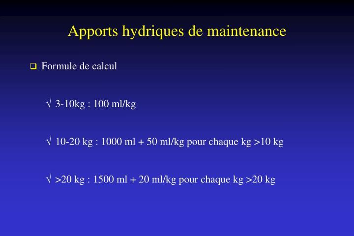 Apports hydriques de maintenance