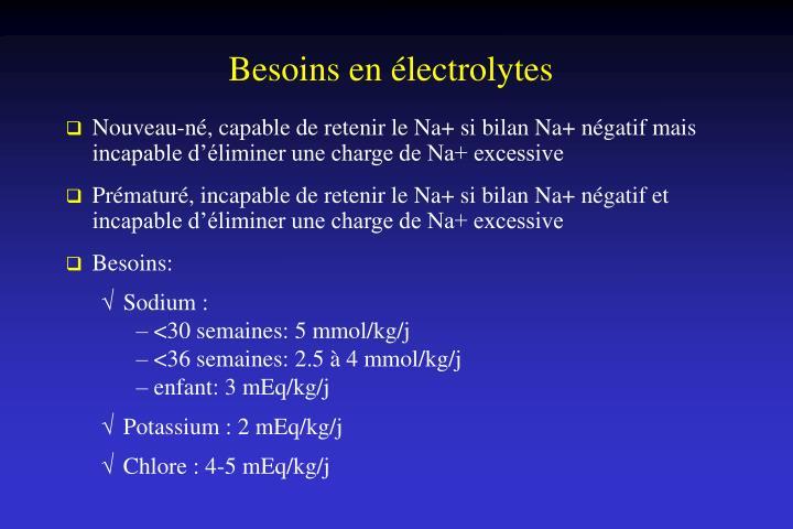 Besoins en électrolytes