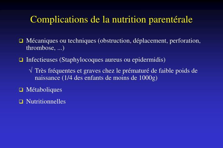 Complications de la nutrition parentérale