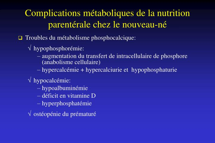 Complications métaboliques de la nutrition parentérale chez le nouveau-né