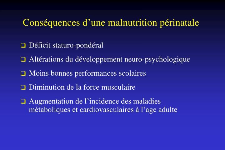 Conséquences d'une malnutrition périnatale