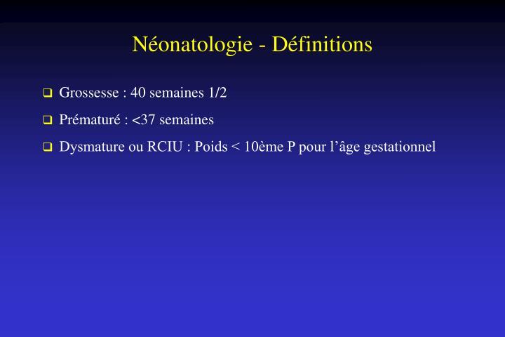 Néonatologie - Définitions