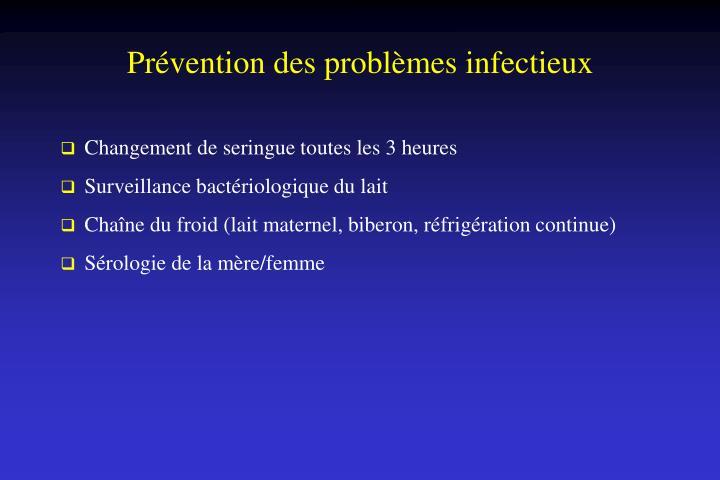 Prévention des problèmes infectieux