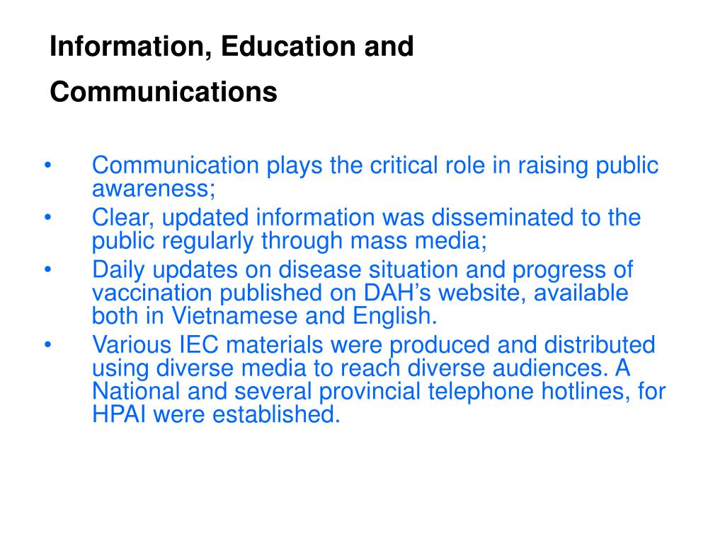 Information, Education and Communications