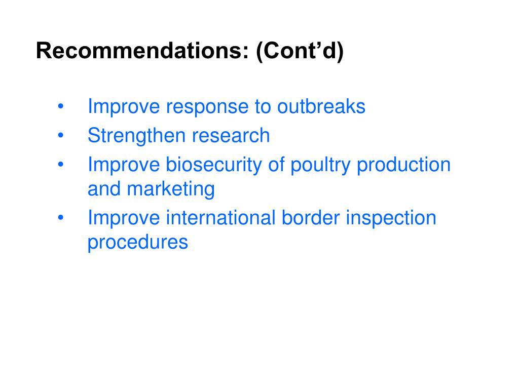 Recommendations: (Cont'd)