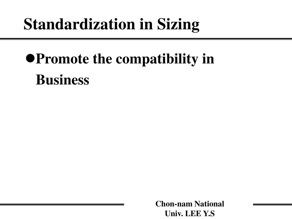 Standardization in Sizing